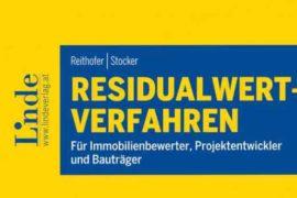 Residualwertverfahren: Für Immobilienbewerter, Projektentwickler und Bauträger