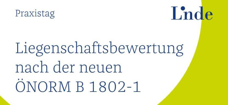 Liegenschaftsbewertung nach der neuen ÖNORM B 1802-1
